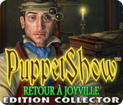 PuppetShow: Retourà Joyville Edition Collector