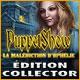 PuppetShow: La Malédiction d'Ophélie Édition Collector