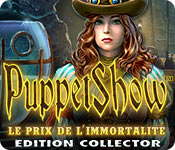 PuppetShow: Le Prix de l'Immortalité Edition Collector