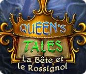 Queen's Tale: La Bête et le Rossignol