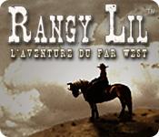 Rangy Lil: L'Aventure du Far West