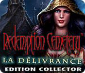 Redemption Cemetery: La Délivrance Edition Collector