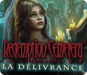 Redemption Cemetery: La Délivrance