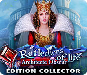 Reflections of Life: Architecte Obscur Édition Collector