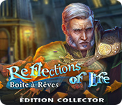 Reflections of Life: Boîteà RêvesÉdition Collector