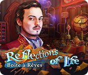 Reflections of Life: Boîteà Rêves