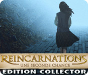 Reincarnations: Une Seconde Chance Edition Collector