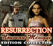 Resurrection: Nouveau Mexique Edition Collector