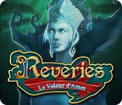 Reveries: Le Voleur d'Ames