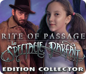 Rite of Passage: Le Spectacle Parfait Edition Collector