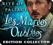 Rite of Passage: Les Marées Oubliées Edition Collector
