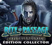 Rite of Passage: L'Épée et la Fureur Édition Collector