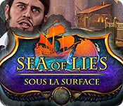Sea of Lies: Sous la Surface