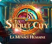 Secret City: La Menace Humaine