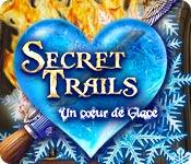 Secret Trails: Un Cœur de Glace