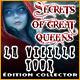 Secrets of Great Queens: La Vieille Tour Édition Collector