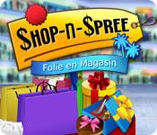 Shop-n-Spree: Folie en Magasin
