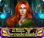 Shrouded Tales: La Menace des Ombres