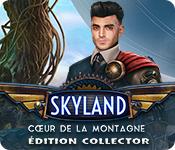 Skyland: Cœur de la MontagneÉditon Collector