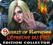 Spirit of Revenge: L'Épreuve du FeuÉdition Collector