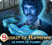 Spirit of Revenge: Le Puits de Florry