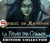 Spirit of Revenge: La Fièvre des GemmesÉdition Collector