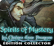 Spirits of Mystery: Les Chaînes d'une PromesseÉdition Collector