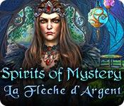 Spirits of Mystery: La Flèche d'Argent