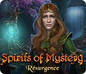 Spirits of Mystery: Résurgence