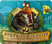 Steve the Sheriff 2: Le Dossier du Bidule Disparu