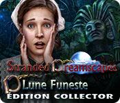 Stranded Dreamscapes: Lune FunesteÉdition Collector