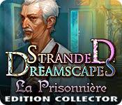 Stranded Dreamscapes: La Prisonnière Edition Collector