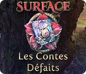 Surface: Les Contes Défaits