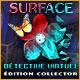 Jeu a telecharger gratuit Surface: Détective Virtuel Édition Collector