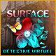 Surface: Détective Virtuel