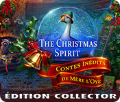 The Christmas Spirit: Contes Inédits de Mère l'OyeÉdition Collector