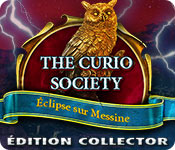 The Curio Society:Éclipse sur MessineÉdition Collector