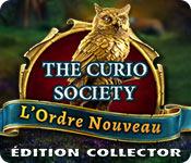 The Curio Society: L'Ordre NouveauÉdition Collector