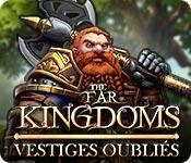 The Far Kingdoms: Vestiges Oubliés