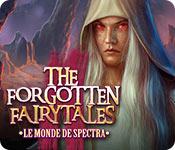 The Forgotten Fairy Tales: Le Monde de Spectra