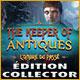 The Keeper of Antiques: L'Ombre du Passé Édition Collector