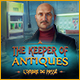 The Keeper of Antiques: L'Ombre du Passé
