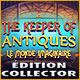 Jeu a telecharger gratuit The Keeper of Antiques: Le Monde Imaginaire Éditi