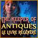 The Keeper of Antiques: Le Livre Régénéré
