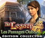 The Legacy: Les Passages OubliésÉdition Collector