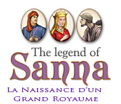 The Legend of Sanna: La Naissance d'un Grand Royaume