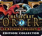 The Secret Order: Le Royaume EngloutiÉdition Collector