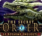The Secret Order: Le Royaume Englouti