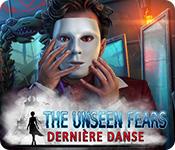 The Unseen Fears: Dernière Danse