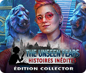 The Unseen Fears: Histoires InéditesÉdition Collector
